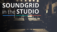 SoundGrid in the Studio