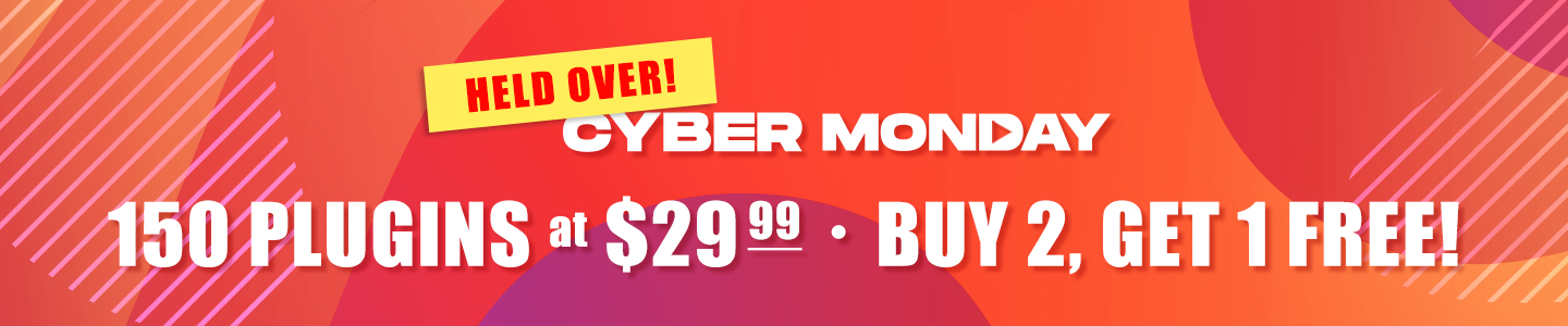 Cyber Monday: 150 Plugins at $29.99 – Buy 2, Get 1 FREE!