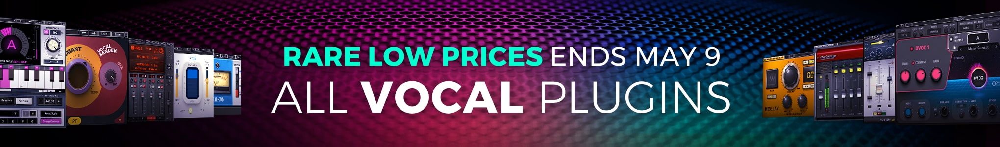 ENDS MAY 9: Flash Sale – All Vocal Plugins at Rare Low Prices