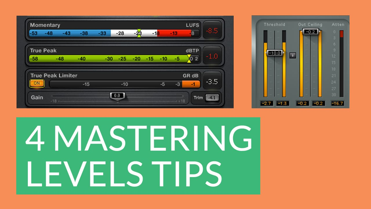 4 Essential Mastering Levels Tips