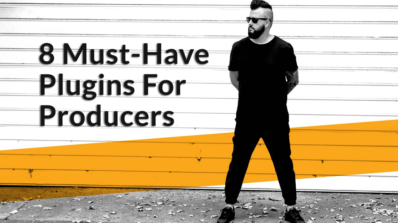 8 Must-Have Plugins for Producers: Dave Audé | Waves