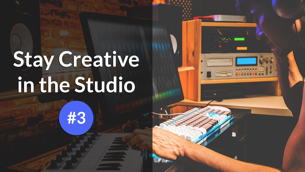 Stay Creative in the Studio #3: Make a full song with one instrument
