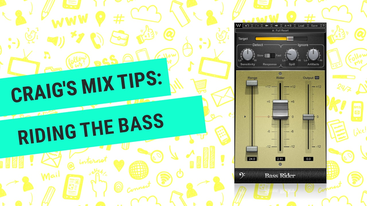 Quick Mix Tips with Craig: Riding the Bass
