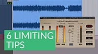 6 Tips for Limiting during Mastering