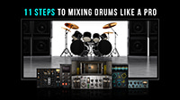 11 Steps to Mixing Drums like a Pro