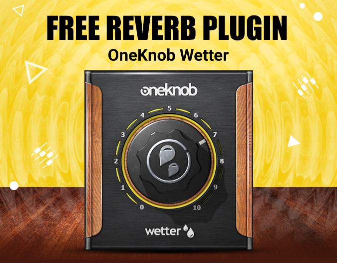Cyber Monday Only: Free Reverb Plugin – OneKnob Wetter