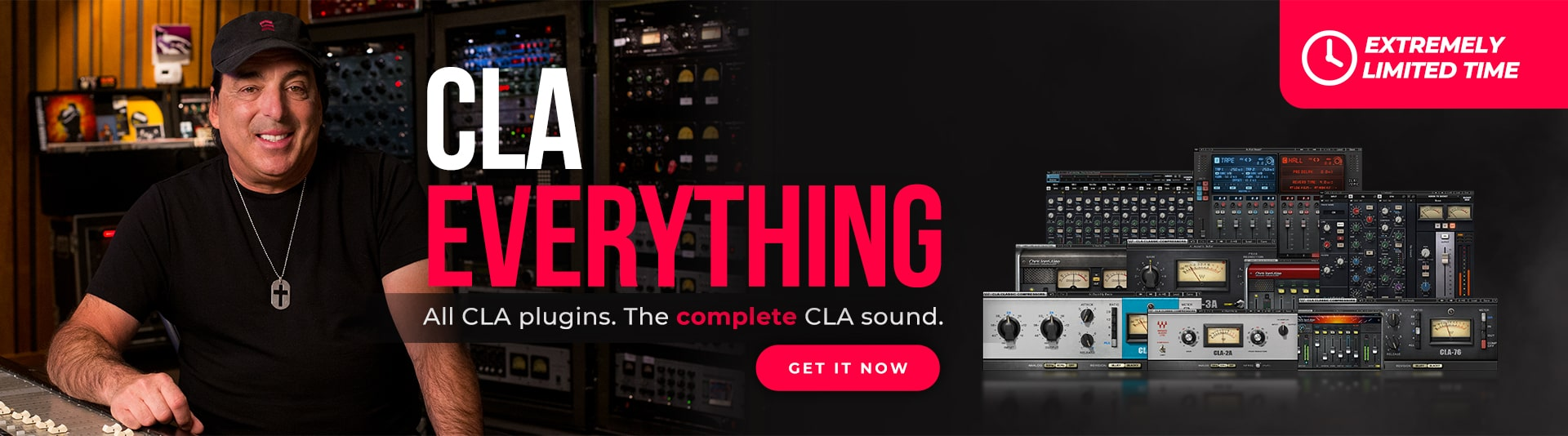 LIMITED TIME: CLA Everything – All CLA plugins. The Complete CLA Sound.