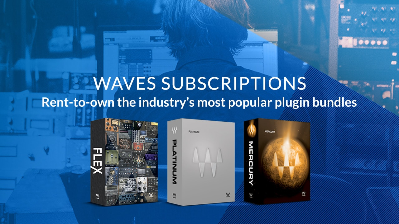Subscriptions | Rent-to-Own Plugin Bundles | Waves
