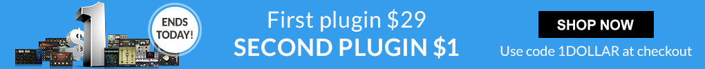 Ends Today! - Buy any $29 Plugin Get Second for $1