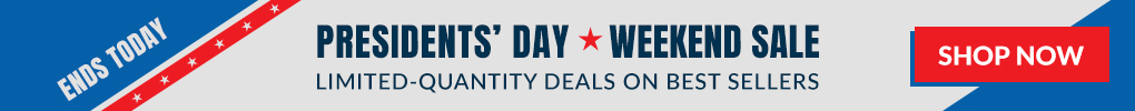 ENDS TODAY: President's Day Weekend Sale