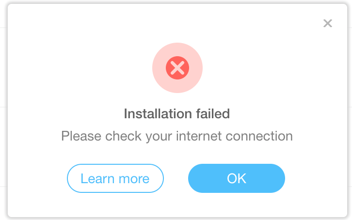Installation failed – Please check your internet connection