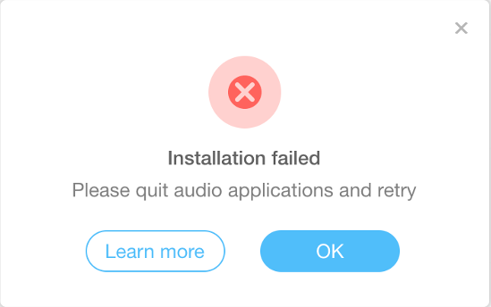 Installation failed – Please quit audio applications and retry