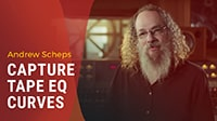 Andrew Scheps: How to Capture Tape EQ Curves with Q-Clone