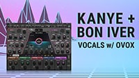 How to Create Vocal Harmony FX Like Kanye + Bon Iver