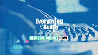 Everything Audio Episode 2 – Staying Current