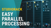 Easy Parallel Processing with Waves StudioRack Parallel Racks