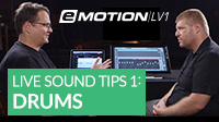 eMotion LV1 Live Mixing Tips – 1: Setup & Drums