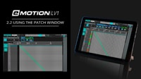 eMotion LV1 Tutorial 2.2: Using The Patch Window