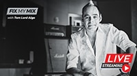 Fix My Mix: Live Session with Tom Lord-Alge