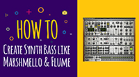 Create Future/Trap Bass – Element 2.0 Synth Tutorial