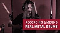 How to Track and Mix Natural-Sounding Metal Drums with Plugins