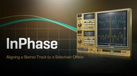 Aligning a Stereo Track to a Sidechain Offline with InPhase