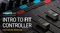 Intro to the Waves FIT Controller for eMotion LV1: Webinar