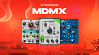 Introducing the MDMX Distortion Modules