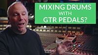 Mixing Drums: Using Guitar Pedals