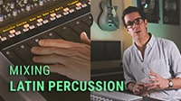 Mixing Latin Percussion: Masterclass with Grammy Winner JC Losada
