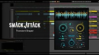Smack Attack Transient Shaper Tutorial