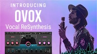Introducing OVox: The Next-Generation Voice-Controlled Synth