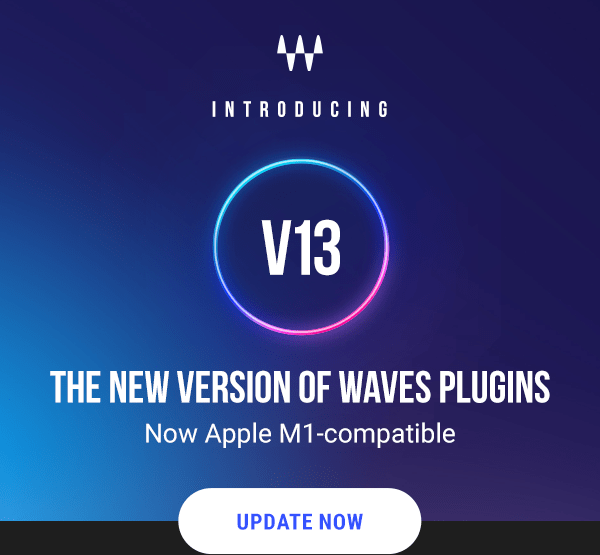 The Introducing V13: The New Version of Waves Plugins